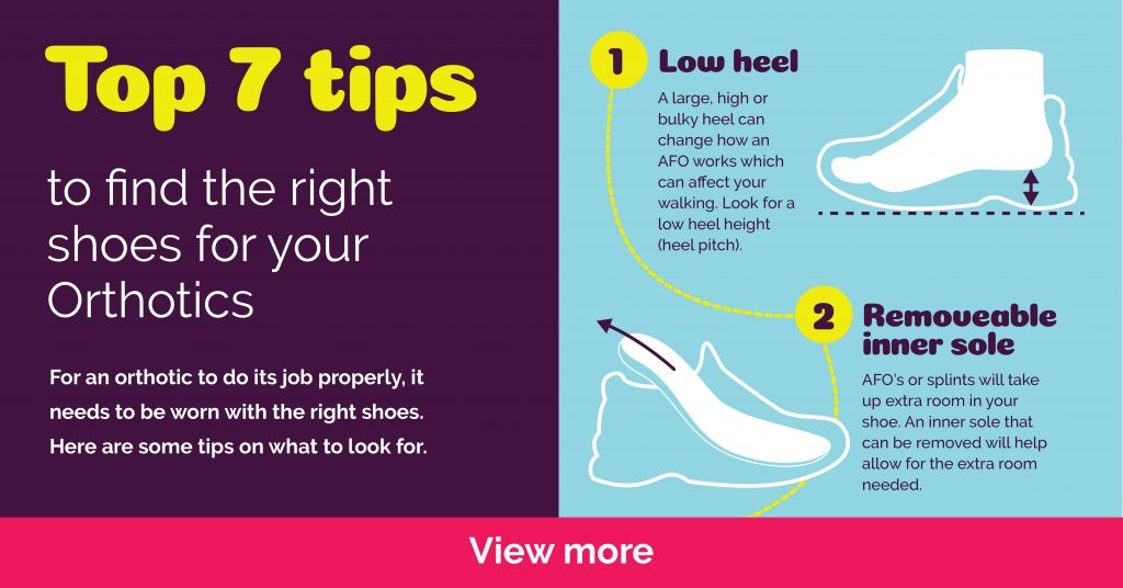 Top 7 Tips for buying shoes to wear with AFOs and Splints